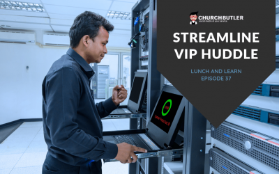 Lunch and Learn // Episode 37 Streamline VIP Huddle