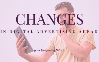 Lunch and Learn Episode 36 // Changes In Digital Advertising Ahead (and Happening NOW)