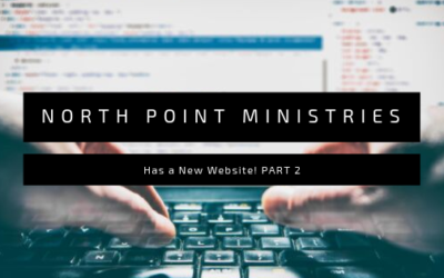 Lunch and Learn // Episode 39 North Point Ministries Has a New Website! Part II