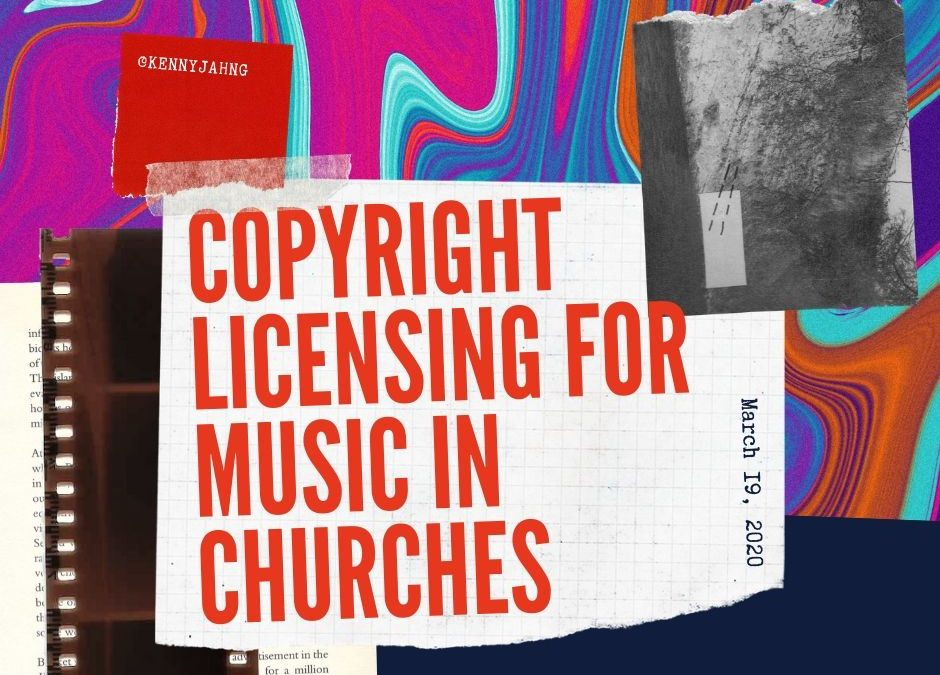 Copyright Licensing for Music in Churches
