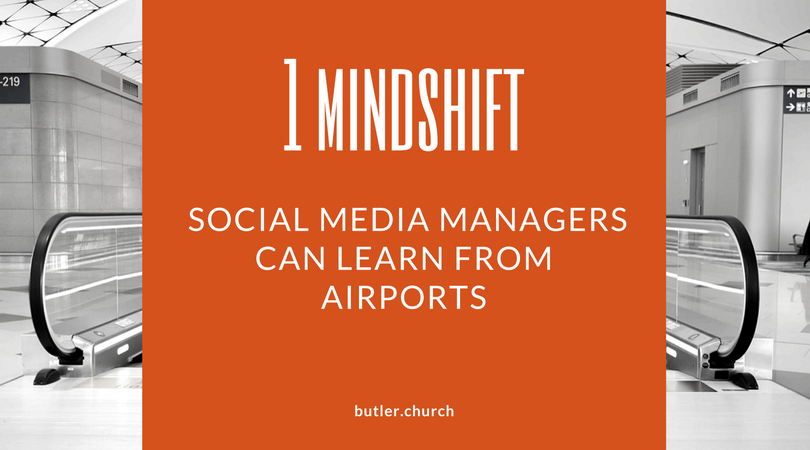 1 Mindshift Social Media  Managers Can Learn From Airports