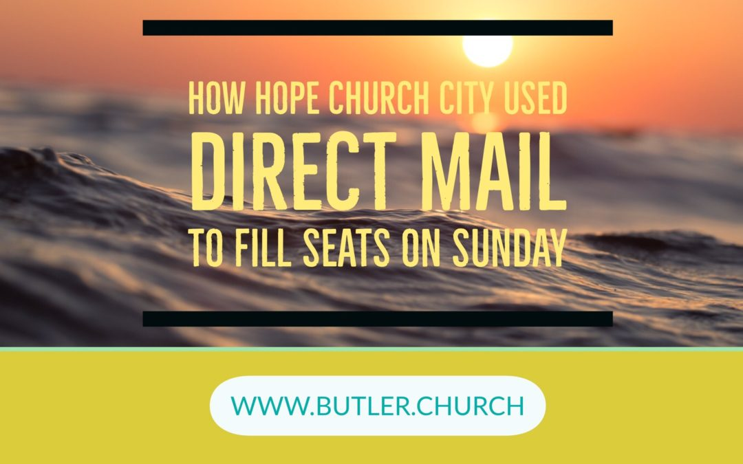 Lunch & Learn // Hope City Church Used Direct Mail To Fill Seats On Sunday
