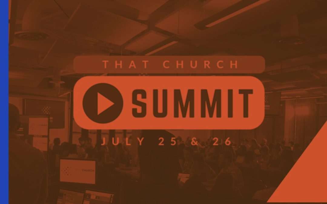 Join Me Today at That Church Summit