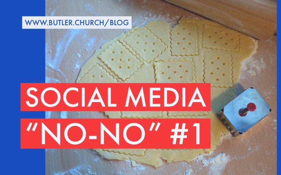 """Social Media """"No-No"""" #1"""
